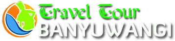 TRAVEL TOUR BANYUWANGI